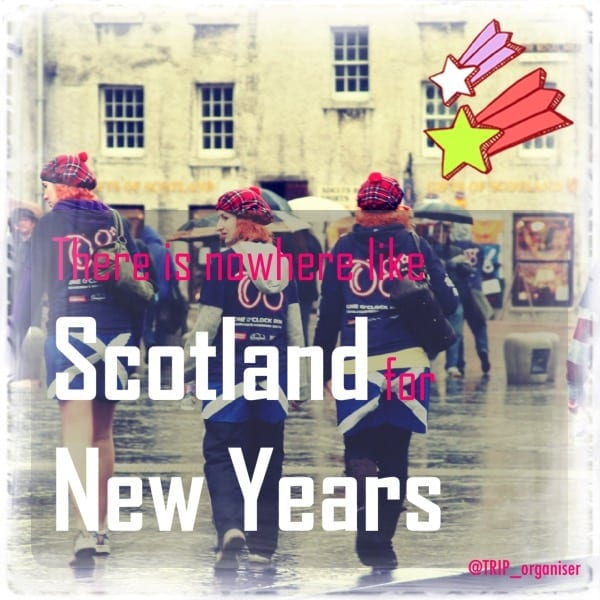 Everyone should spend New Year in Scotland Once